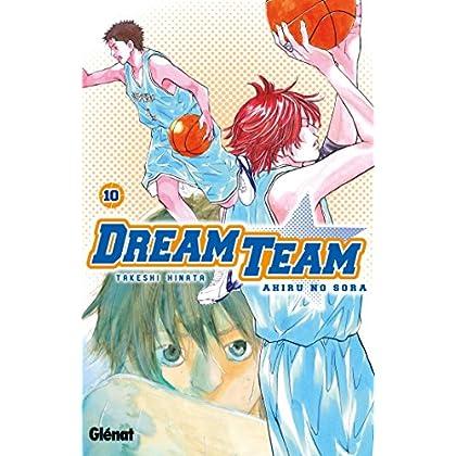 Dream Team - Tome 10