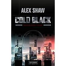 Cold Black: Thriller (Aidan Snow Thriller 2) (German Edition)