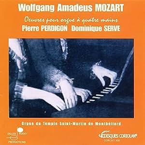 W.A. MOZART : Oeuvres pour orgue à 4 Mains