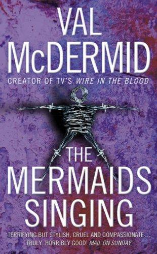 the-mermaids-singing-tony-hill-and-carol-jordan-book-1