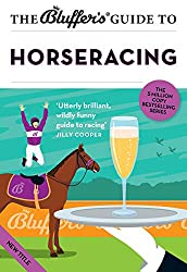 The Bluffer's Guide to Horseracing (Bluffer's Guides)