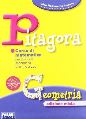Pitagora. Per la Scuola media. Con espansione online: Geometria