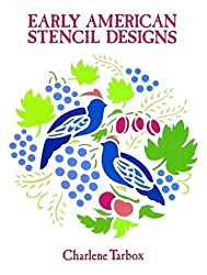 Early American Stencil Designs (Dover Pictorial Archives)