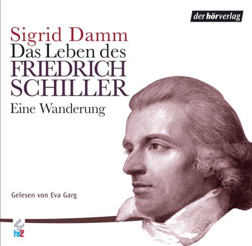 Das Leben des Friedrich Schiller, Eine Wanderung, 5 Audio-CDs