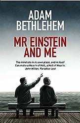 Mr Einstein and Me