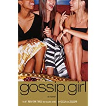 Gossip Girl #1: A Novel by Cecily von Ziegesar