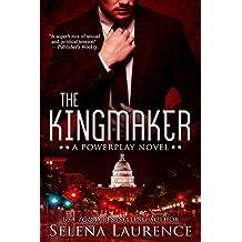 The Kingmaker: A Powerplay Novel (English Edition)
