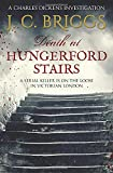 Death at Hungerford Stairs: A serial killer is on the loose in Victorian London (Charles Dickens Investigations)