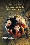 Scarica Libro L estate piu bella della nostra vita (PDF,EPUB,MOBI) Online Italiano Gratis