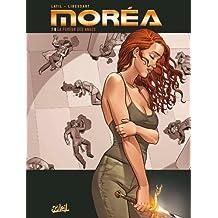 Morea T07: La Fureur des Anges