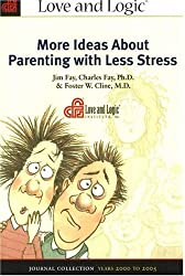 More Ideas about Parenting with Less Stress: Journal Collection, Years 2000 to 2005