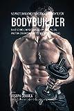 52 Proteinreiche Fr¿hst¿cks-Gerichte f¿r Bodybuilder: Baue schnell Muskelmasse auf ohne Pillen, Protein-Erg¿ungsmittel oder Protein-Riegel