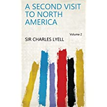 A Second Visit to North America Volume 2