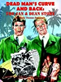 Dead Man's Curve and Back: The Jan & Dean Story: The Jan and Dean Story