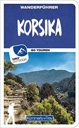 Wanderführer International Korsika: Mit 80 Touren und Outdoor App (Kümmerly+Frey Freizeitbücher)