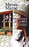 Libros Descargar en linea 52 Pequenos Poemas de Amor Versos sencillos para quienes nunca leyeron poesia (PDF y EPUB) Espanol Gratis