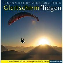 Gleitschirmfliegen: Theorie und Praxis; 17. Aufl