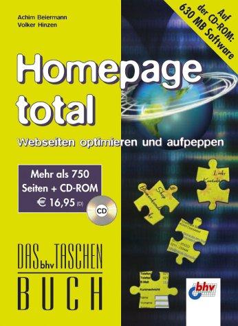 Homepage total - Webseiten optimieren und aufpeppen. Das bhv Taschenbuch. Mit CD-ROM