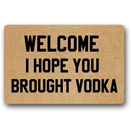 GTdgstdscWelcome I Hope You Brought Vodka Fußmatte, lustiges Design, Gummi, Rutschfeste Fußmatte, Fußmatte für den Innenbereich, 60 x 40 cm
