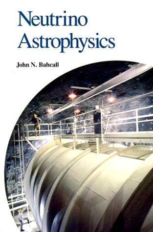 Neutrino Astrophysics Paperback