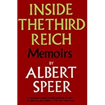 Inside the Third Reich by Albert Speer (2009-01-02)