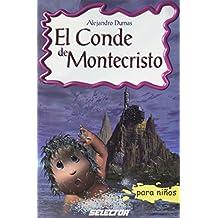 Conde De Montecristo/ The Count of Monte Cristo (Clasicos Para Ninos/ Classic for Children)