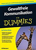 Gewaltfreie Kommunikation für Dummies - Al Weckert