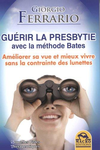 Guérir la presbytie avec la méthode Bates