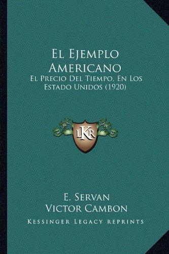 El Ejemplo Americano: El Precio del Tiempo, En Los Estado Unidos (1920)