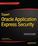Expert Oracle Application Express Security (Expert's Voice in Oracle)
