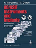 AO/ASIF Instruments and Implants: A Technical Manual