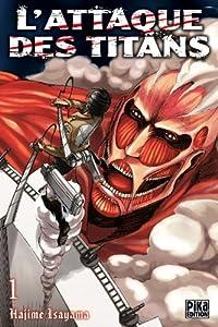 L'Attaque des Titans Edition simple Tome 1