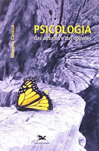 Psicologia Das Atitudes E Das Opinies (Em Portuguese do Brasil)