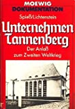 Unternehmen Tannenberg. Der Anla? zum Zweiten Weltkrieg.