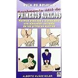 GUÍA DE BOLSILLO REALMENTE ÚTIL DE PRIMEROS AUXILIOS (Guia De Bolsillo / Pocket Guide)