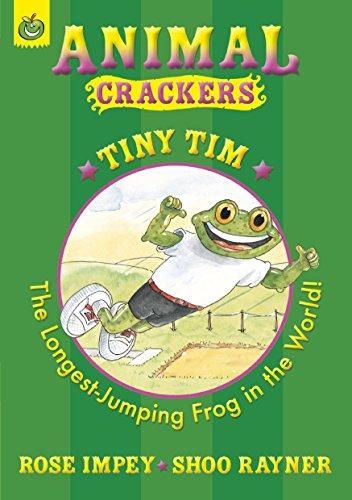 Animal Crackers: Tiny Tim by Rose Impey (2-Jul-2009) Paperback