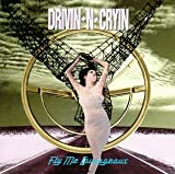 Songtexte von Drivin' N' Cryin' - Fly Me Courageous