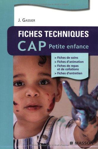 Fiches techniques CAP Petite enfance par Jacqueline Gassier