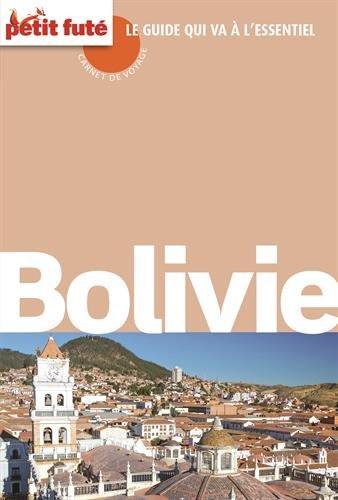 Guide Bolivie 2016 Carnet Petit Futé