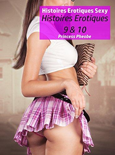 Couverture du livre Histoires Erotiques Sexy: Histoires Erotiques 9 & 10