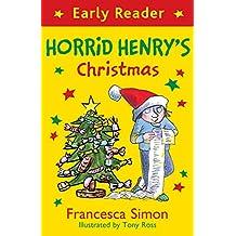 Horrid Henry Early Reader: Horrid Henry's Christmas (English Edition)