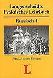 Langenscheidts Praktisches Lehrbuch, Russisch, Schl?ssel zu den ?bungen Teil 1
