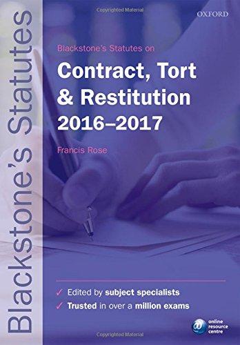 Blackstone's Statutes on Contract, Tort & Restitution 2016-2017 (Blackstone's Statute Series)