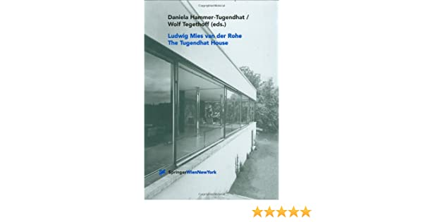 Ludwig Mies van der Rohe. The Tugendhat House: Amazon.de: Daniela ...