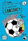 Les soucis d'un Sansoucy 4 - Soccer par Demuy