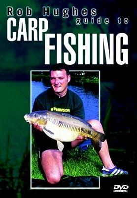 Rob Hughes - Guide To Carp Fishing [DVD] [2005]