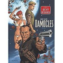 Damoclès Intégrale - tome 0 - Damoclès Intégrale