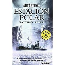 Antártida : Estación polar (DeBolsillo)