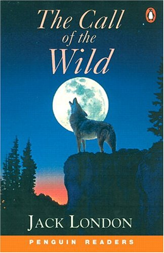 The Call of the Wild (Penguin Readers (Graded Readers))