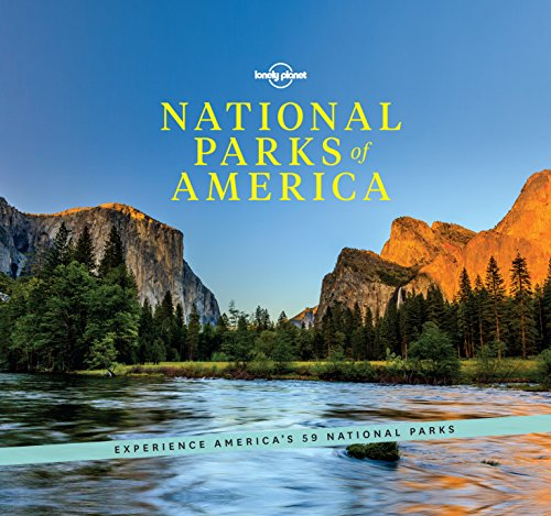 National Parks of America: Experience America's 59 National Parks (Lonely Planet) (English Edition)